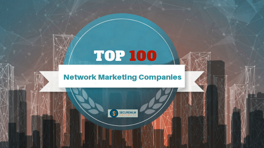 Top 100 MLM Companies - List of Top Network Marketing Companies