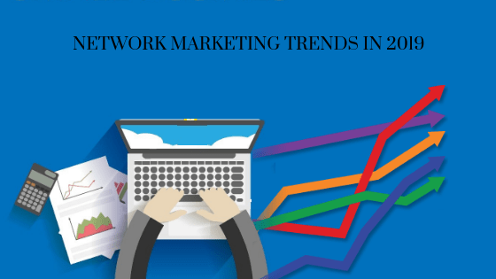 MLM trends in 2019