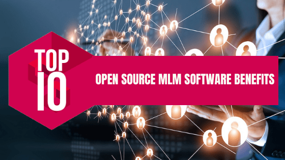 Top MLM Software Benefits