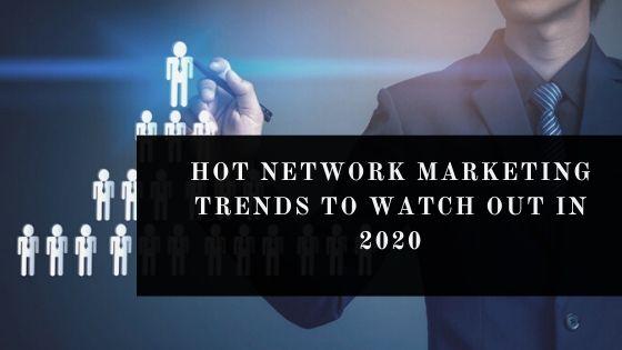 Network Marketing trends